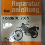 Honda XL250S Werkstatt-Handbuch Reparatur-Anleitung